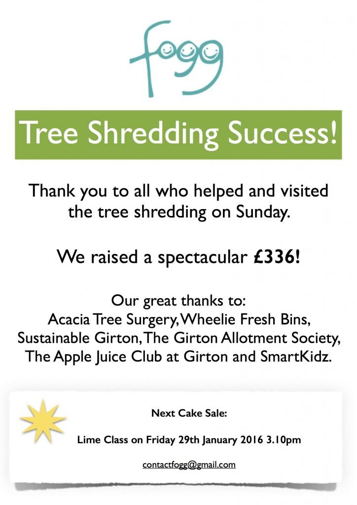 Tree shredding success
